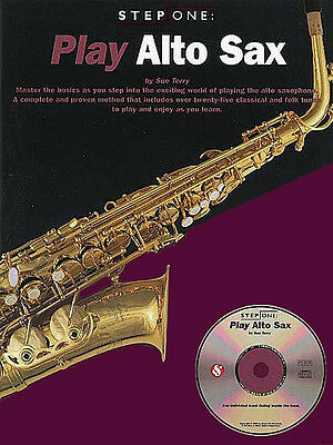 Play Alto Sax Beginner Lessons Learn Saxophone Music Step One Book CD Pack NEW