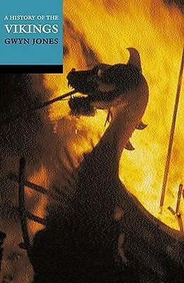 NEW A History of the Vikings By Gwyn Jones Paperback Free Shipping
