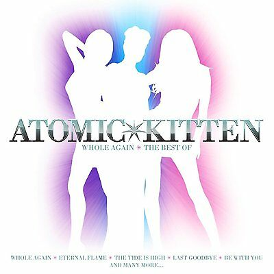 ATOMIC KITTEN WHOLE AGAIN THE BEST OF CD ALBUM (November 20th 2015)