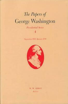 The Papers of George Washington Presidential Series, v.4;Presidential Series, v.