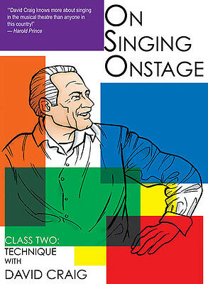 On Singing Onstage Class Two Musical Theater Acting Lessons David Craig DVD NEW