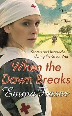 When the Dawn Breaks, Fraser, Emma | Paperback Book | 9780751551242 | NEW