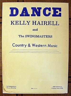 Rare Country Dance Poster- Kelly Hairell & Swingmasters - Victoria, TX- ORIGINAL