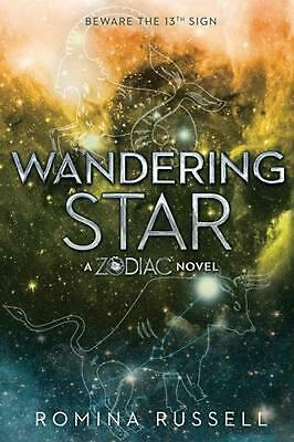 Wandering Star: A Zodiac Novel by Romina Russell Paperback Book (English)