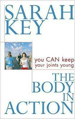 NEW The Body in Action By Sarah Key Paperback Free Shipping