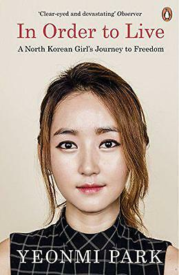 In Order To Live: A North Korean Girl's Journey to Freedom, Park, Yeonmi | Paper