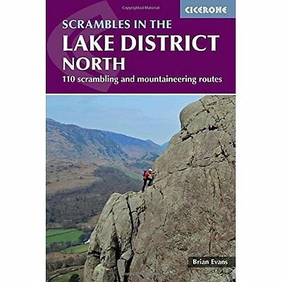 Scrambles in the Lake District - North (Cicerone Guide) - Paperback NEW Evans, B