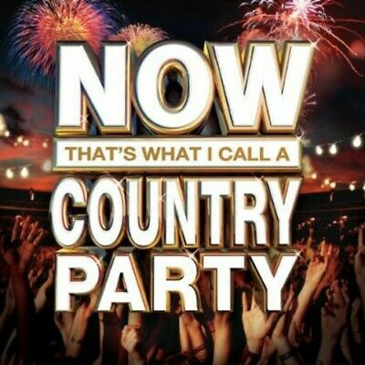 Various Artists - Now That's What I Call A Country Party [New CD]