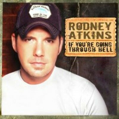 Rodney Atkins - If You're Going Through Hell [New CD]