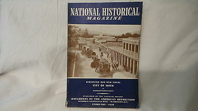 February 1939  NATIONAL HISTORICAL MAGAZINE  DAUGHTERS THE AMERICAN REVOLUTION