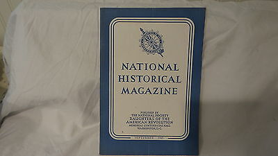 September 1945 NATIONAL HISTORICAL MAGAZINE  DAUGHTERS OF AMERICAN REVOLUTION