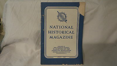 April 1945  NATIONAL HISTORICAL MAGAZINE  DAUGHTERS OF AMERICAN REVOLUTION