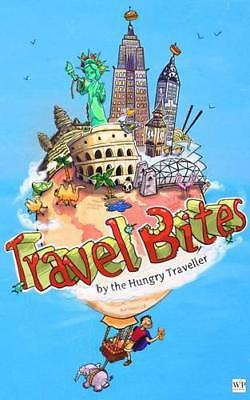 Travel Bites, The Hungry Traveller | Paperback Book | 9781908959133 | NEW
