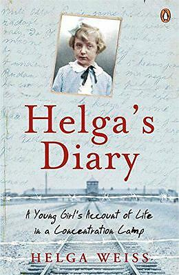 Helga's Diary: A Young Girl's Account of Life in a Concentration Camp, Weiss, He