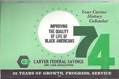 1974 CARVER FEDERAL SAVINGS and Loan Association 25 Anniversary CALENDAR