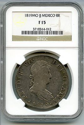 Mexico 1819 Mo JJ 8 Reales Coin - NGC F 15 Certified - Ferdin VII AH345