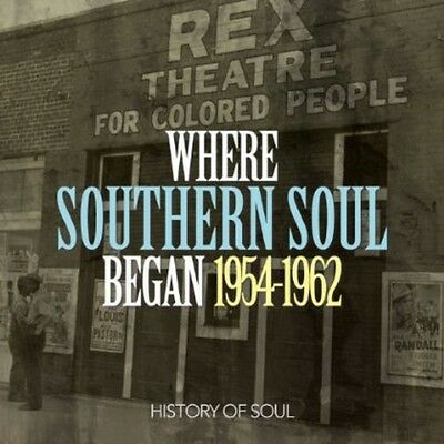 Various Artists - Where Southern Soul Began 1954 to 1962 [New CD]