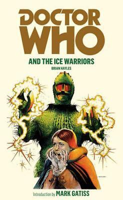 Doctor Who and the Ice Warriors, Brian Hayles   Paperback Book   9781849904773  