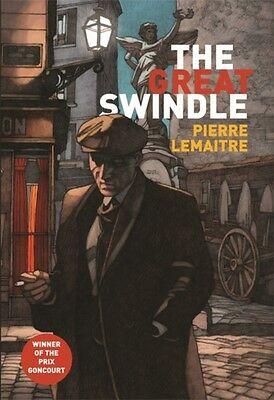 The Great Swindle (Paperback), Lemaitre, Pierre, 9781848665798