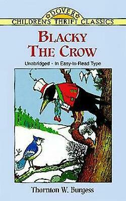 Blacky the Crow by Thornton W. Burgess (English) Paperback Book Free Shipping!