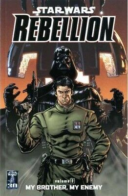 Star Wars - Rebellion: v. 1: My Brother, My Enemy    by Badeaux & Williams