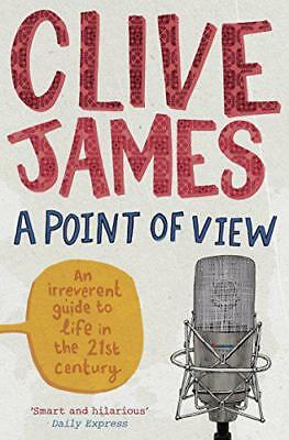 A Point of View, James, Clive | Paperback Book | 9780330534390 | NEW