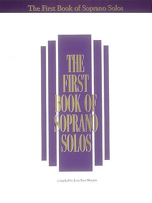 The First Book of Soprano Solos Vocal Piano Sheet Music 33 Songs G Schirmer NEW
