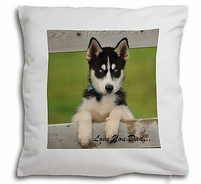 Husky Pup 'Love You Dad' Soft Velvet Feel Cushion Cover With Inner P, DAD-56-CPW