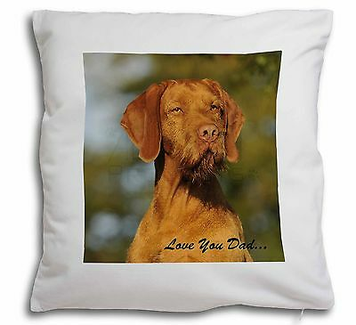 Wirehaired Vizsla 'Love You Dad' Soft Velvet Feel Scatter Cushion Ch, DAD-57-CPW