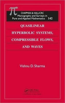 Quasilinear Hyperbolic Systems, Compressible Flows, and Waves (Monographs and S.