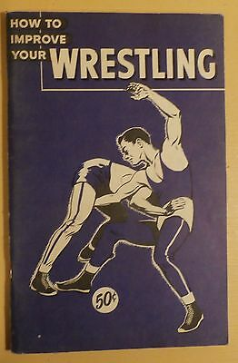 How to Improve Your Wrestling Vintage Book Athletic Institute 1961 pb VGC