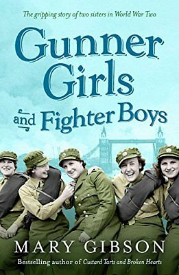 Gunner Girls And Fighter Boys (The Factory Girls), Gibson, Mary   Paperback Book