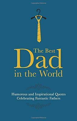 The Best Dad in the World (Gift Wit) by Malcolm Croft | Hardcover Book | 9781853