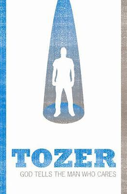 God Tells the Man Who Cares, A.W. Tozer | Paperback Book | 9781850781493 | NEW