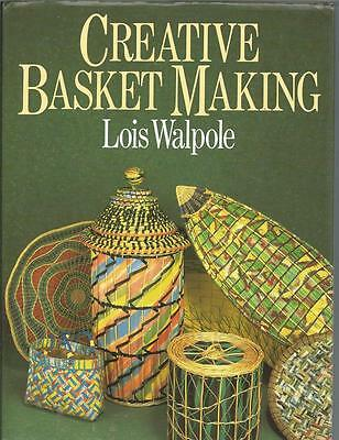 Creative Basket Making By Lois Walpole Hard Cover
