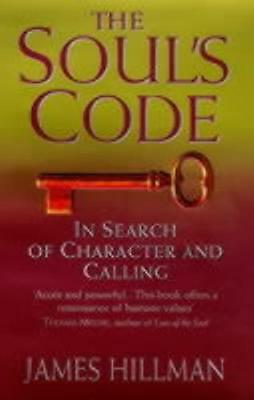 The Soul's Code: In Search of Character and Calling (Paperback), . 9780553506341