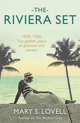 NEW The Riviera Set By Mary S. Lovell Paperback Free Shipping