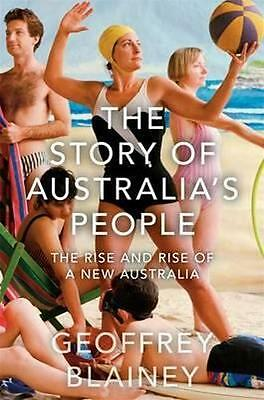 NEW The Story of Australia's People By Geoffrey Blainey Hardcover Free Shipping