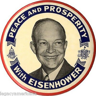 Large 1952 Dwight PEACE and PROSPERITY with EISENHOWER Campaign Button (5235)