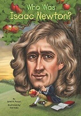 Who Was Isaac Newton? ~ Janet B. Pascal ~  9780448479132