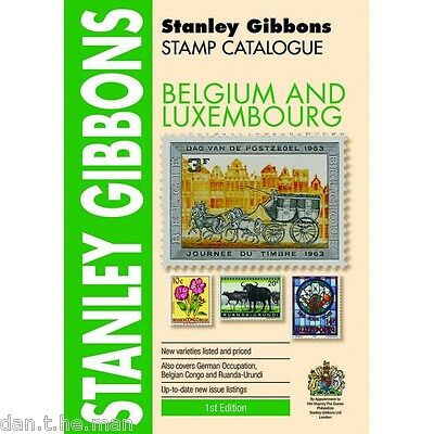 STANLEY GIBBONS - STAMP CATALOGUE - BELGIUM & LUXEMBOURG - 1st EDITION  2015
