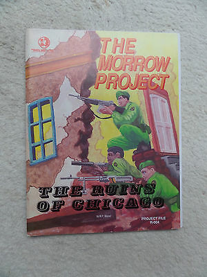 RPG Timeline Ltd 1983 THE MORROW PROJECT Project File R-004 THE RUINS OF CHICAGO