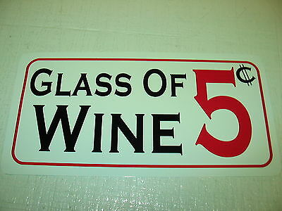 GLASS OF WINE 5 cents Metal Sign Vintage Style Ladies Red White Bottle Cork Box