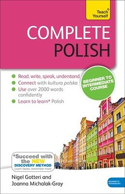 Complete Polish Beginner to Intermediate Course: Book: New edition (Teach Yours.