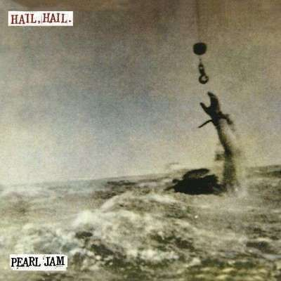 "Pearl Jam - ""hail Hail"" B/w ""black, Red, Yellow"" NEW 7"""