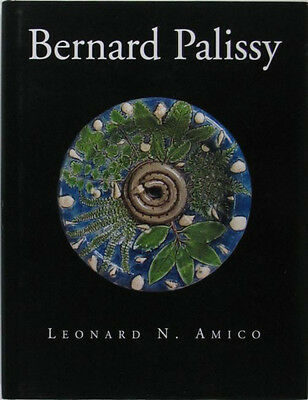 Bernard Palissy Pottery - French Renaisssance Ceramics - Well Illustrated Study