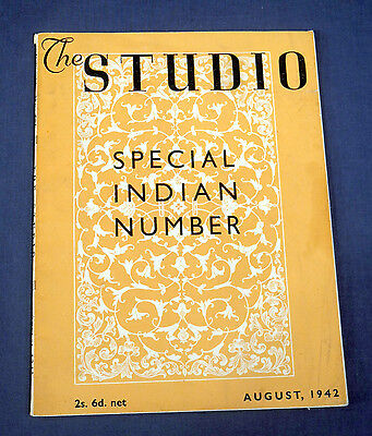 August 1942 The Studio Magazine - Special Indian Number Art and Crafts of India
