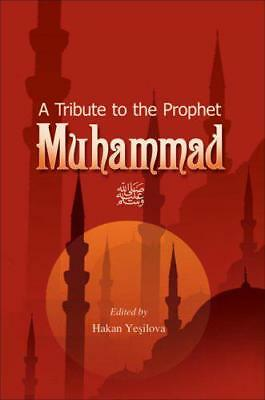 A Tribute to the Prophet Muhammad,  | Paperback Book | 9781597840774 | NEW