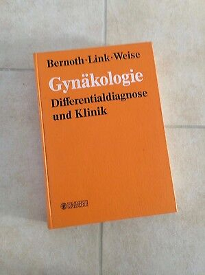 Bernoth / Link / Weise: GYNÄKOLOGIE. Differentialdiagnose und Klinik. KARGER