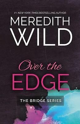 Over the Edge by Meredith Wild Paperback Book (English)